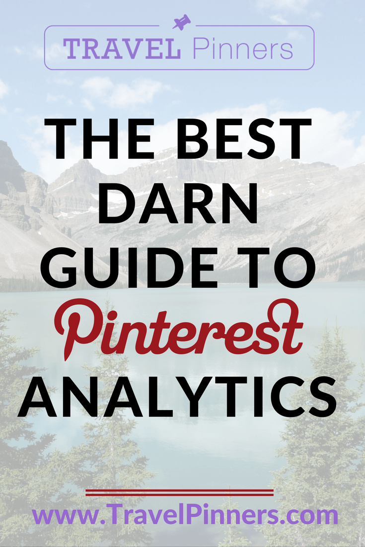 Learn how to understand your Pinterest's growth trends and use them to grow your travel brand's sales and leads. This guide for interpreting your Pinterest account analytics will help you take the data and improve your engagement. Read the Travel Pinners blog post and learn more. | Pinterest Analytics