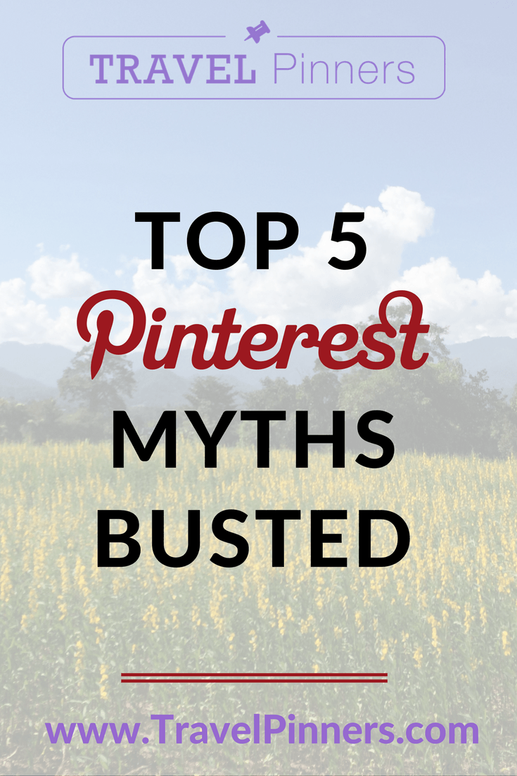 Top 5 myths about Pinterest busted by the expert.